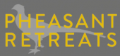 Pheasant Retreats